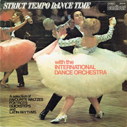 The International Dance Orchestra - Strict Tempo Dance Time