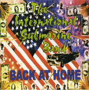 The International Submarine Band - Back at Home