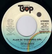 The Intruders - Plain Ol' Fashioned Girl / Energy Of Love