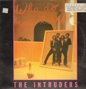 The Intruders - Who Do You Love?