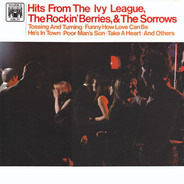 The Ivy League / The Rockin' Berries / The Sorrows - Hits From The Ivy League, The Rockin' Berries, & The Sorrows