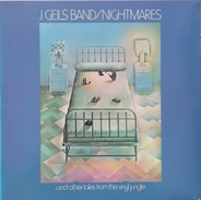 The J. Geils Band - Nightmares ...And Other Tales From The Vinyl Jungle