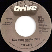 The J.B.'s - Rock Groove Machine