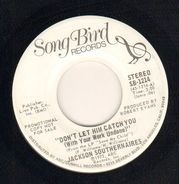 The Jackson Southernaires - Don't Let Him Catch You (stéreo) / Don't Let Him Catch You (mono)
