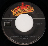 The Jaguars / The Pentagons - The Way You Look Tonight / To Be Loved