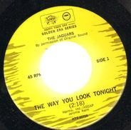 The Jaguars - The Way You Look Tonight / Baby Baby Baby