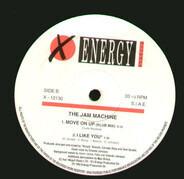The Jam Machine - Move On Up