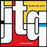 The James Taylor Quartet - Do Your Own Thing