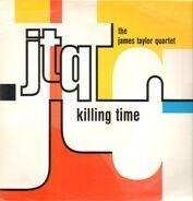 The James Taylor Quartet - Killing Time