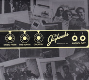 The Jayhawks - Music From The North Country - The Jayhawks Anthology