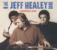 The Jeff Healey Band - Confidence Man