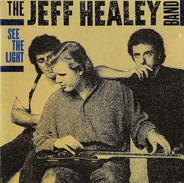The Jeff Healey Band - See the Light