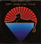 The Jerry Garcia Band - Cats Under The Stars