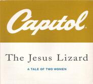 The Jesus Lizard - A Tale Of Two Women