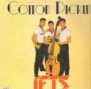 The Jets - COTTON PICKIN