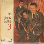 The Jimmy Giuffre 3 - Vol. 1