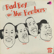 The Jive Bombers - Bad Boy