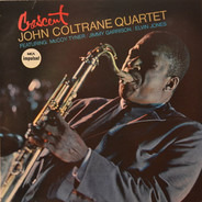 The John Coltrane Quartet - Crescent