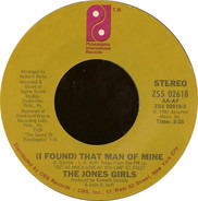 The Jones Girls - (I Found) That Man Of Mine