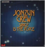 The Jonzun Crew - Space Is The Place