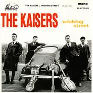 The Kaisers - Wishing Street