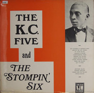 The Kansas City Five and The Stompin' Six - The Kansas City Five and The Stompin' Six