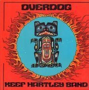 The Keef Hartley Band - Overdog