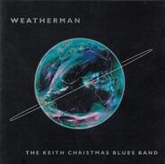The Keith Christmas Band - Weatherman