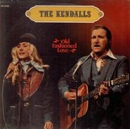 The Kendalls - Old Fashioned Love