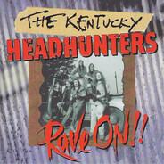 The Kentucky Headhunters - Rave On !!