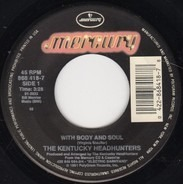 The Kentucky Headhunters - With Body And Soul