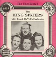 The King Sisters - The King Sisters With Frank DeVol's Orchestra 1947