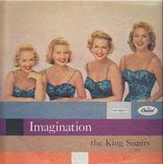 The King Sisters - Imagination