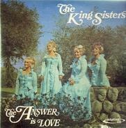The King Sisters - The Answer Is Love