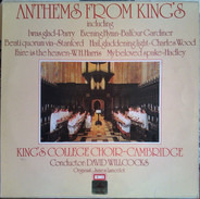 The King's College Choir Of Cambridge , David Willcocks , James Lancelot - Anthems From King's