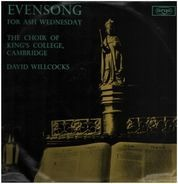 The King's College Choir Of Cambridge , David Willcocks - Evensong for Ash Wednesday