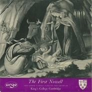 The King's College Choir Of Cambridge - The First Nowell