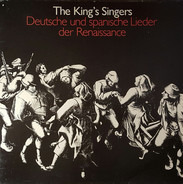 The King's Singers - Deutsche und spanische Lieder der Renaissance