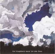 The Kingsbury Manx - Let You Down
