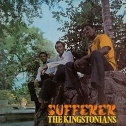 The Kingstonians - Sufferer