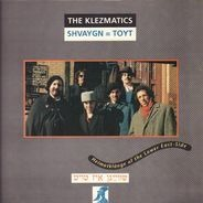 The Klezmatics - Shvaygn = Toyt