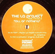 The LA Project Featuring Rozalla - All Or Nothing