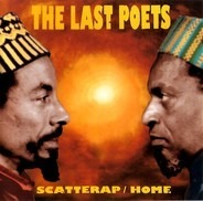 The Last Poets - Scatterap/Home