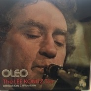 The Lee Konitz Trio - Oleo