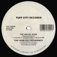 The Leon Lee Experience, Leon Lee Experience - The House Zone / In The Mix / Music Play