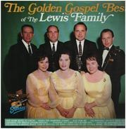 The Lewis Family - The Golden Gospel Best Of The Lewis Family