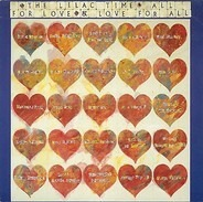 The Lilac Time - All For Love & Love For All