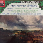 The London Symphony Orchestra - English Tone Pictures