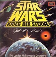 The London Symphony Orchestra - Star Wars - Krieg Der Sterne - Galactic Music