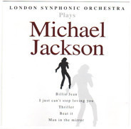 The London Symphony Orchestra - London Synphonic Orchestra Plays Michael Jackson